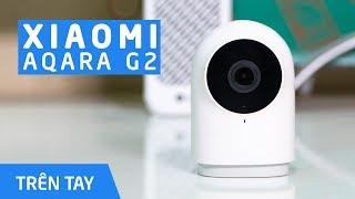 Aqara G2: camera an ninh có chân đế linh hoạt, cảnh báo chuyển động, độ phân giải cao