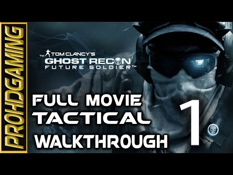 Ghost Recon Future Soldier (PC) I Full Movie I Tactical Walkthrough...
