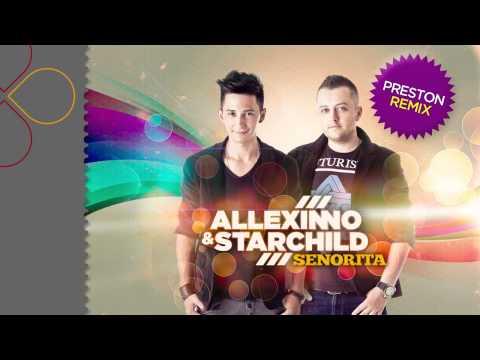 Sonerie telefon » Allexinno & Starchild – Senorita (Preston Remix)