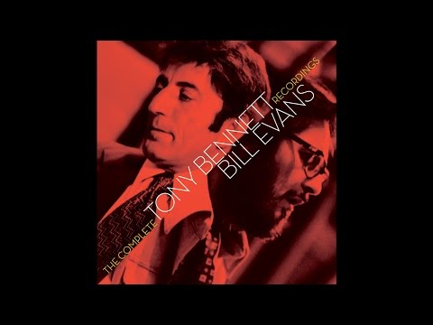 Tony Bennett & Bill Evans - Make Someone Happy