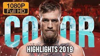 🥊 Conor Mcgregor highlights 2019   1080p 60fps
