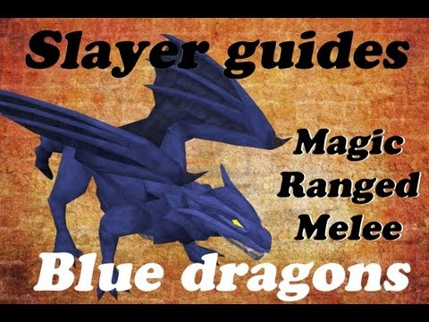 Runescape 2007| Ultimate Blue dragons slayer guide| Melee/range/mage