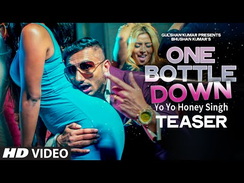One Bottle Down Teaser | Yo Yo Honey Singh | T-series video