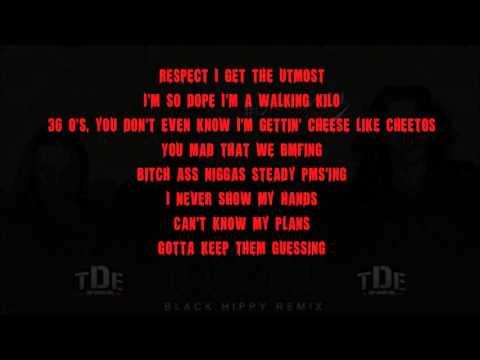 Kendrick Lamar UOENO Remix - [LYRICS] Black Hippy (K-Dot, Q, Soul, Jay Rock)