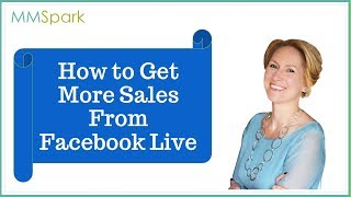 How to Get More Sales From Facebook Live