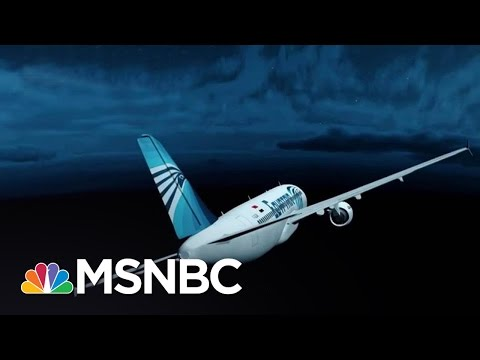 U.S. Officials: Cause Of EgyptAir Jet Crash Could Be Bomb | MSNBC