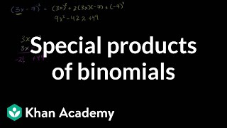 Introduction to special products of binomials | Algebra I | Khan Academy