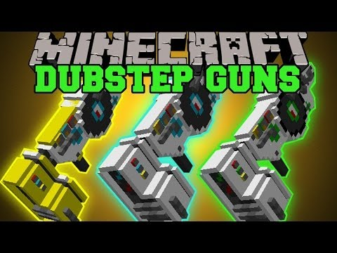 Minecraft: DUBSTEP GUNS (3 POWERFUL GUNS THAT PLAY MUSIC!) Dubstep Guns Mod Showcase