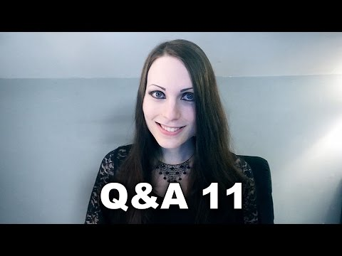 Q&A 11 + Weird Messages (March, 2015 - April, 2015)