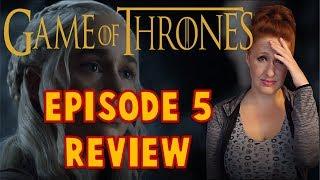 Game of Thrones Season 7 Episode 5 Review