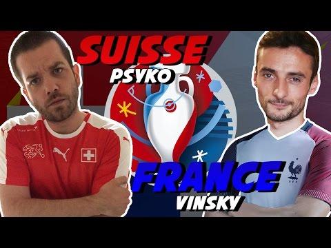 FRANCE - SUISSE EURO 2016 - Vinsky vs PsYkO17