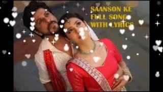 SAANSON KE FULL SONG WITH LYRICS - RAEES | K.K | SHAH RUKH KHAN | MAHIRA KHAN