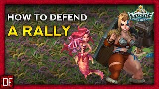 How to DEFEND a rally - Lords Mobile