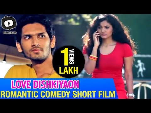 Love Dishkiyaon - A Telugu Romantic Comedy Short Film