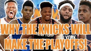 5 Reasons why the Knicks WILL make the playoffs!!