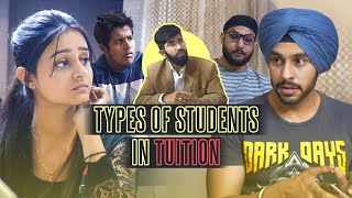 Types of Students In Tuition | SahibNoor Singh