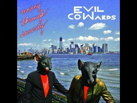 Evil Cowards - Gravy Train