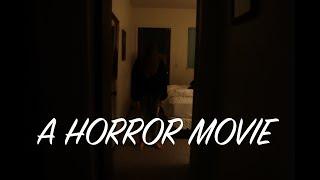 a horror movie