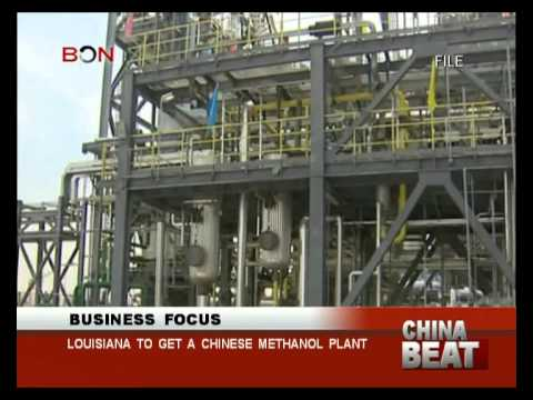 Louisiana to get a Chinese methanol plant- China Beat - Aug 01 ,2014 - BONTV China