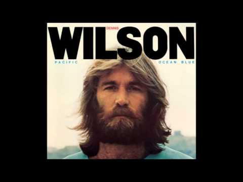Pacific Ocean Blue (Legacy edition) - Dennis Wilson (Full album)