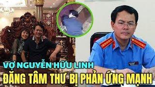 Đăng tâm thư kèm đơn tố cáo, vợ Nguyễn Hữu Linh chịu thêm phản ứng trái chiều từ dư luận