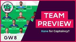 FPL TEAM SELECTION: GW8 | Harry Kane for Captaincy? | Gameweek 8 | Fantasy Premier League 2018/19