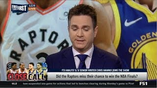 First Things First | Chris Mannix DEBATE: Did the Raptors miss their chance to win the NBA Finals?