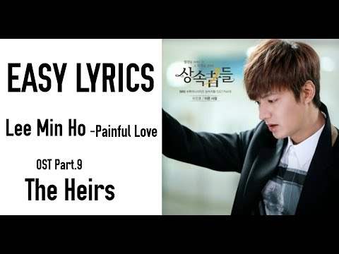 Download  LEE MIN HO - Painful Love OST The Heirs Part.9 EASY S Gratis, download lagu terbaru
