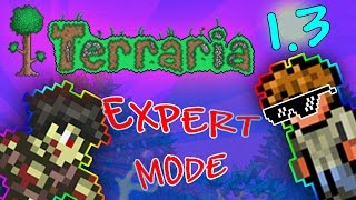 Terraria 1.3 - Expert Mode! (Funny Moments and Fails) [1]