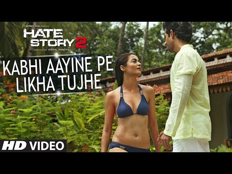 Hate Story 2 | Kabhi Aayine Pe Video Song | Jay Bhanushali | Surveen Chawla video