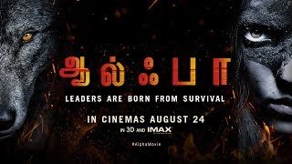 Alpha Movie International Tamil Trailer #1   In 4K, 3D and IMAX 3D   In Cinemas August 24