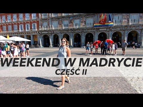 WEEKEND W MADRYCIE - Część II - W Poszukiwaniu Cukierni