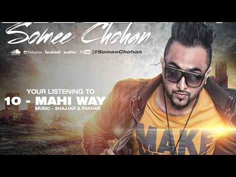 Mahi Way | Somee Chohan | Obsession - The Album