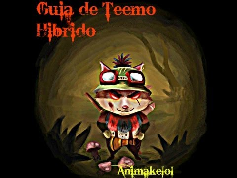 League of Legends Guia de Teemo Hibrido