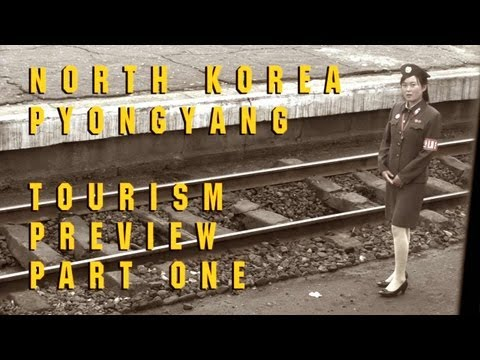 North Korea - Pyongyang, Tourism Preview Part One