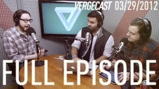 The Vergecast - March 29th, 2012