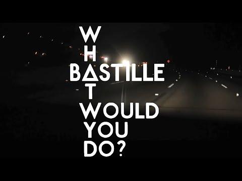 Bastille - What would you do? (Lyrics)