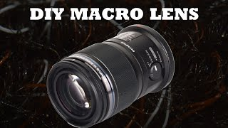 How To Make a Macro Lens For Super Cheap!