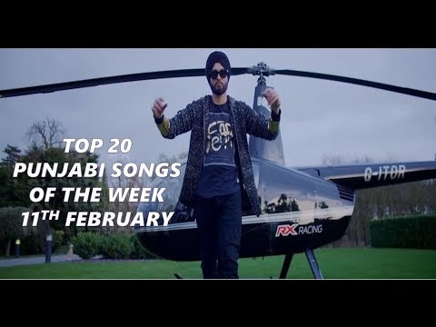Top 20 Punjabi songs of the week 2018 (11th February)