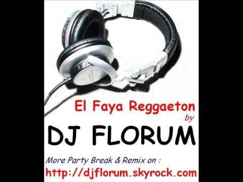 Download Lagu  DJ FLORUM - EL FAYA REGGAETON Mp3 Free