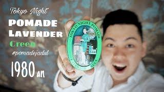 #pomadejadul POMADE LAVENDER GREEN - TOKYO NIGHT.. POMADE MURAH (INDONESIA)