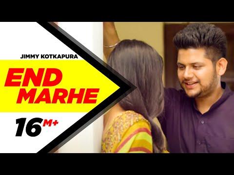 End Marhe | Jimmy Kotkapura | Parmish Verma | Latest Punjabi Video SOng 2016
