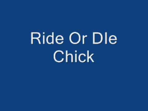 ride or die chick - YouTube Ride Or Die Chick