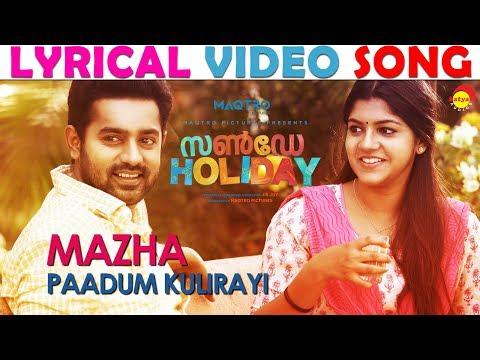 Mazha Paadum Lyrical Video Song | Sunday Holiday | Deepak Dev | Jis Joy