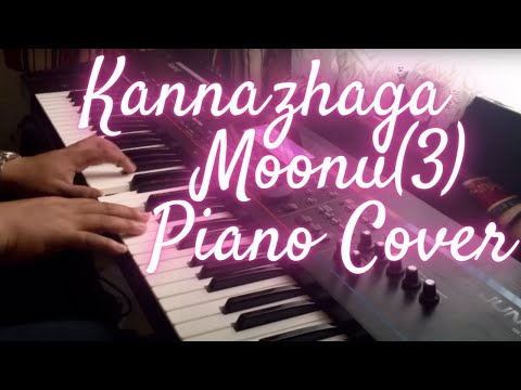 Kannazhaga Moonu(3) Piano Cover