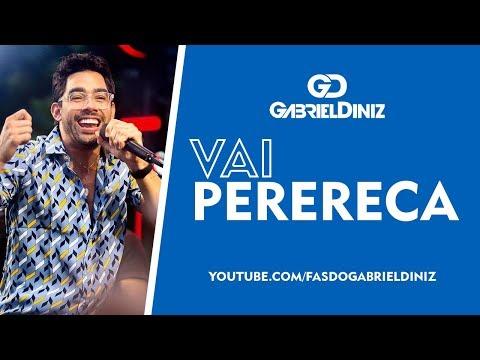 GABRIEL DINIZ - VAI PERERECA Remasterizada