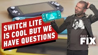 New Switch Lite Sounds Cool But We Have Questions - IGN Daily Fix