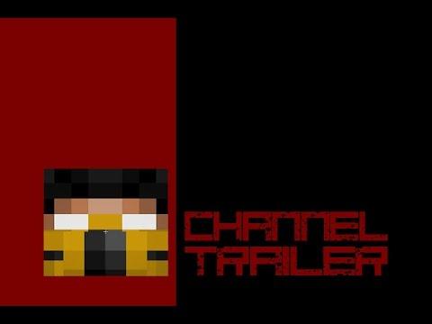 Channel Trailer