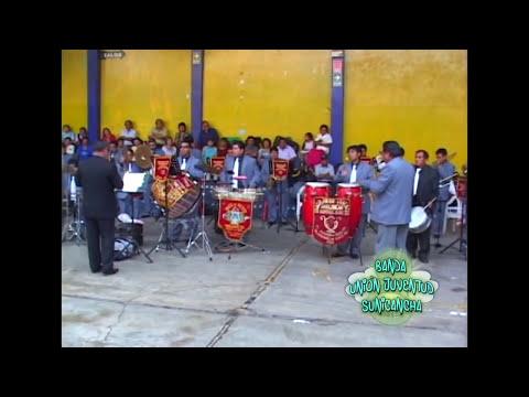 Mi Chaperito - Banda Unión Juventud Sunicancha