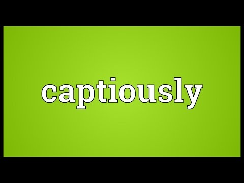 Header of captiously